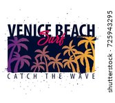 venice beach surfing graphic... | Shutterstock .eps vector #725943295