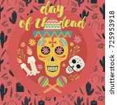 mexican sugar skull  day of the ... | Shutterstock .eps vector #725953918