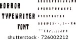 horror font   halloween vector... | Shutterstock .eps vector #726002212