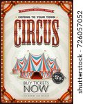 vintage old circus poster ... | Shutterstock .eps vector #726057052