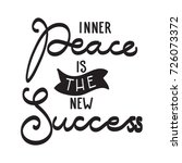 hand lettering inner peace is... | Shutterstock .eps vector #726073372