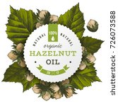 hazelnut oil paper label over... | Shutterstock .eps vector #726073588