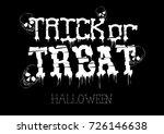 trick or treat halloween poster ... | Shutterstock .eps vector #726146638