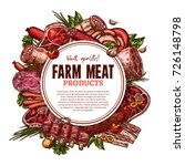 fresh farm meat poster sketch... | Shutterstock .eps vector #726148798