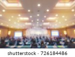 blur of business conference and ... | Shutterstock . vector #726184486