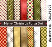 fourteen merry christmas polka... | Shutterstock .eps vector #726199906