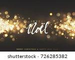 french joyeux noel. christmas... | Shutterstock .eps vector #726285382