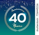 40 years anniversary badge on... | Shutterstock .eps vector #726445216