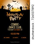 halloween zombie party poster.... | Shutterstock .eps vector #726537892