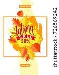 autumn sale poster. fall... | Shutterstock . vector #726569242