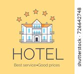 hotel with best service and...   Shutterstock .eps vector #726642748