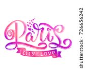 paris hand drawn calligraphy... | Shutterstock .eps vector #726656242