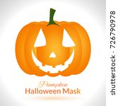 pumpkin face. halloween mask... | Shutterstock .eps vector #726790978