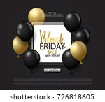 black friday sale background... | Shutterstock .eps vector #726818605