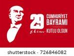 29 ekim cumhuriyet bayrami... | Shutterstock .eps vector #726846082