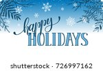 happy holidays postcard... | Shutterstock . vector #726997162