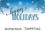 happy holidays postcard... | Shutterstock . vector #726997162
