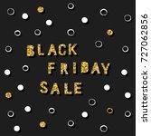 black friday sale event theme.... | Shutterstock .eps vector #727062856