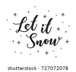 let it snow christmas holiday... | Shutterstock .eps vector #727072078