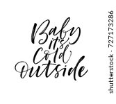 baby it's cold outside phrase.... | Shutterstock .eps vector #727173286