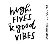 high fives and good vibes | Shutterstock .eps vector #727229755