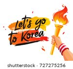 let's go to korea. torch in the ... | Shutterstock .eps vector #727275256