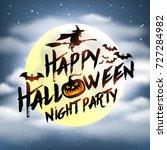 happy halloween night... | Shutterstock .eps vector #727284982
