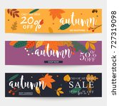 set of autumn sale banners... | Shutterstock .eps vector #727319098