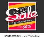 black friday sale. sale banner... | Shutterstock . vector #727408312