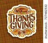 vector logo for thanksgiving... | Shutterstock .eps vector #727482532