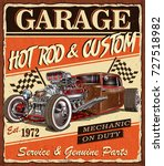 vintage hot rod garage poster. | Shutterstock .eps vector #727518982