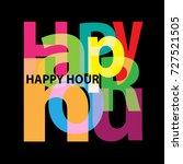 vector happy hour. broken text  | Shutterstock .eps vector #727521505