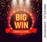 shining retro sign big win... | Shutterstock .eps vector #727531006