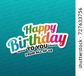 happy birthday to you greeting...   Shutterstock .eps vector #727633756