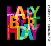 vector happy birthday. broken...   Shutterstock .eps vector #727668925