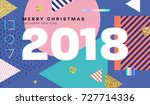 2018 christmas and new year... | Shutterstock .eps vector #727714336