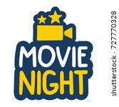 movie night. vector hand drawn...   Shutterstock .eps vector #727770328