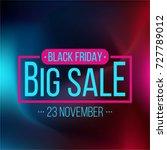 abstract vector black friday... | Shutterstock .eps vector #727789012
