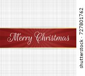 vector christmas red ribbon... | Shutterstock .eps vector #727801762
