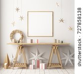 mock up poster in the christmas ... | Shutterstock . vector #727858138