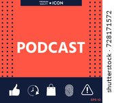 podcast   icon for web and... | Shutterstock .eps vector #728171572