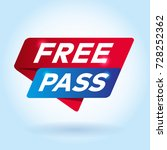 free pass arrow colored tag... | Shutterstock .eps vector #728252362