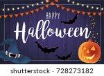 happy halloween vector... | Shutterstock .eps vector #728273182