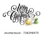 merry christmas handwriting... | Shutterstock .eps vector #728298475