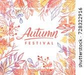 autumn festival.hand drawn... | Shutterstock .eps vector #728322916