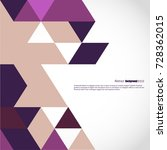 background of geometric shapes. ... | Shutterstock .eps vector #728362015