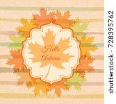 autumn background. bright fall... | Shutterstock .eps vector #728395762