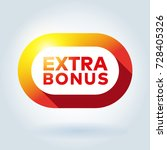 extra bonus rounded sign icon.... | Shutterstock .eps vector #728405326