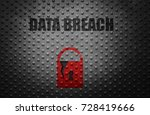 broken security lock with data... | Shutterstock . vector #728419666