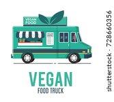 vegan food truck | Shutterstock .eps vector #728660356